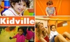 Kidville - Multiple Locations: $49 for Three Classes and Ten Playspace Passes at Kidville