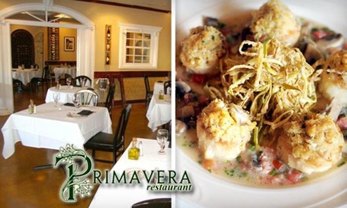 Primavera Restaurant - Oakland Park: $15 for $30 Worth of Italian Dinner Fare and Drinks at Primavera