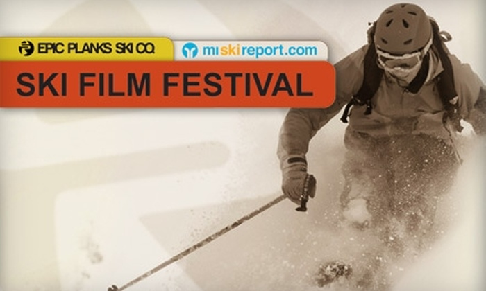 Grand Rapids Ski Film Festival - Multiple Locations: $7 for One Ticket to the Grand Rapids Ski Film Festival (Up to $15 Value) Choose from Two Options.