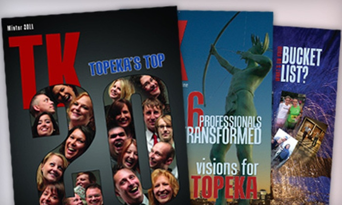 """TK…Topeka's Business Magazine"" - Topeka / Lawrence: One- or Two-Year Subscription to ""TK…Topeka's Business Magazine"" (Up to 54% Off)"