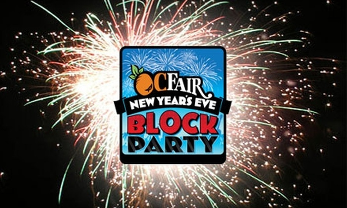 OC Fair & Event Center - Costa Mesa: $25 for Two General-Admission Tickets to the OC Fair's New Year's Eve Block Party in Costa Mesa ($50 Value)