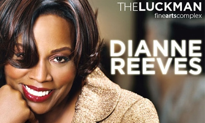 Luckman Fine Arts Complex - Lincoln Heights: $20 Orchestra-Level Seat to Dianne Reeves' Concert on Saturday, March 13, at 8 p.m. at the Luckman Fine Arts Complex ($45 Value)
