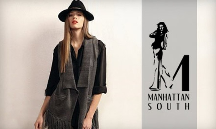 Manhattan South - Mountain Brook: $25 for $50 Worth of Apparel and Accessories at Manhattan South