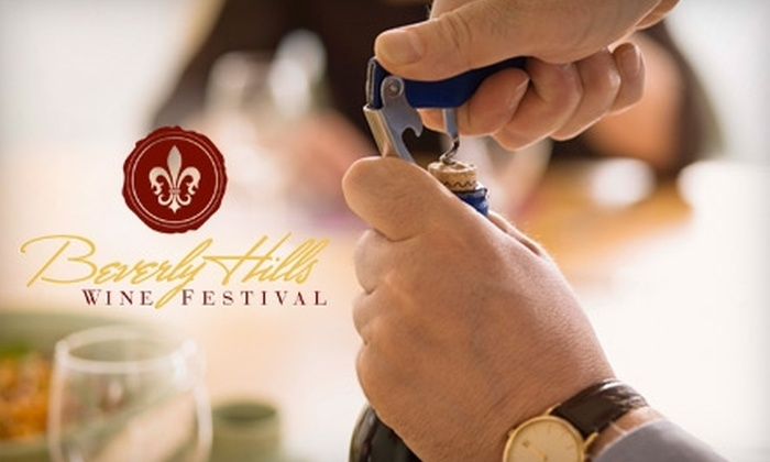Beverly Hills Wine Festival - Los Angeles: $85 for One General-Admission Ticket to the Beverly Hills Wine Festival on February 27th