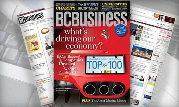 """BCBusiness"" magazine: $15 for a One-Year Subscription to ""BCBusiness"" Print and Digital Magazine ($29.06 Value)"