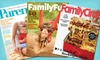 """Home and Family Magazine Subscriptions: $7 for a Two-Year Subscription to """"Family Circle,"""" """"Parents,"""" or """"FamilyFun"""" (Up to $29.94 List Price). Free Shipping."""