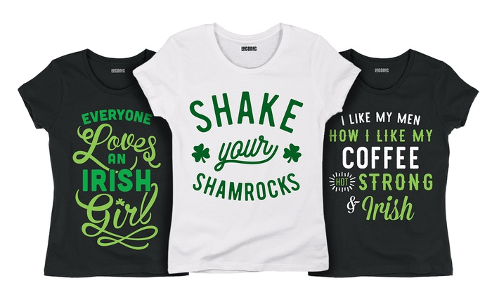 9b5ab12aa Ladies St. Patrick's Day Tees | Groupon Goods