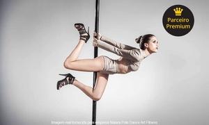 Naiara Pole Dance Art Fitness: 1, 2 ou 3 meses de aulas de pole dance 2 vezes na semana + matrícula no Naiara Pole Dance Art Fitness – Funcionários
