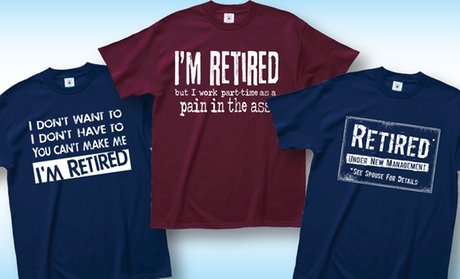 Men's Retirement Humor T-Shirts