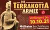 Ausstellung: Die Terrakotta Armee