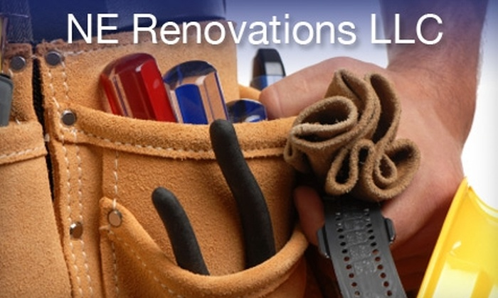 N E Renovations - Providence: $45 for $100 Worth of Handyman Services from NE Renovations