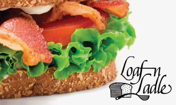 Loaf N Ladle - Downtown Fort Wayne: $5 for $10 of Sandwiches, Soups, and More at Loaf N Ladle