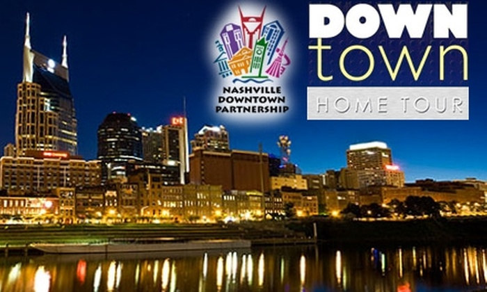 Nashville Downtown Partnership - Downtown Nashville: $5 Ticket to Nashville Downtown Partnership's Live It Up! Downtown Home Tour on Sunday, April 18, from Noon to 6 p.m. ($10 Value)