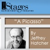 """Stages Repertory Theater - Neartown/ Montrose: $14 Ticket to """"A Picasso"""" at Stages Repertory Theatre. Buy Here for 1/27/10 ($26–$31 Value). See Below for Additional Dates."""