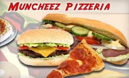$15 Groupon to Muncheez Pizzeria - Muncheez Pizzeria in Worcester