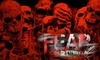 60% Off Ticket to Fear on 21st Street