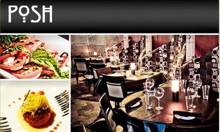 Posh Restaurant & Supper Club - Downtown - Penn Quarter - Chinatown: $15 for $35 Worth of Fancy Fare at Posh Restaurant & Supper Club