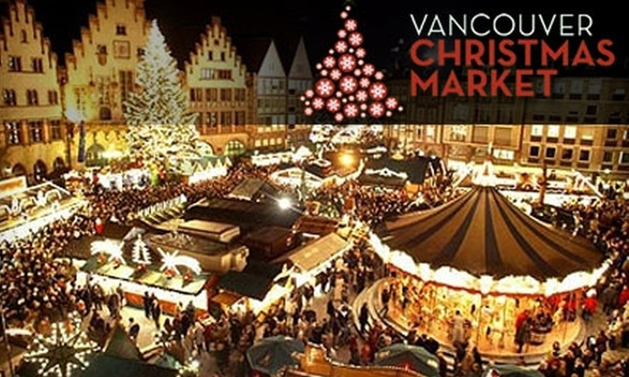 Vancouver Christmas Market - Vancouver: $9 for Two Tickets and Two Gluhwein Mugs at the Vancouver Christmas Market ($18 Value)