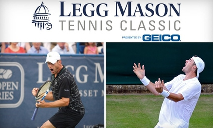 Legg Mason Tennis Classic - Northwest Washington: Reserved-Seating Ticket to Legg Mason Tennis Classic. Choose from Two Options.