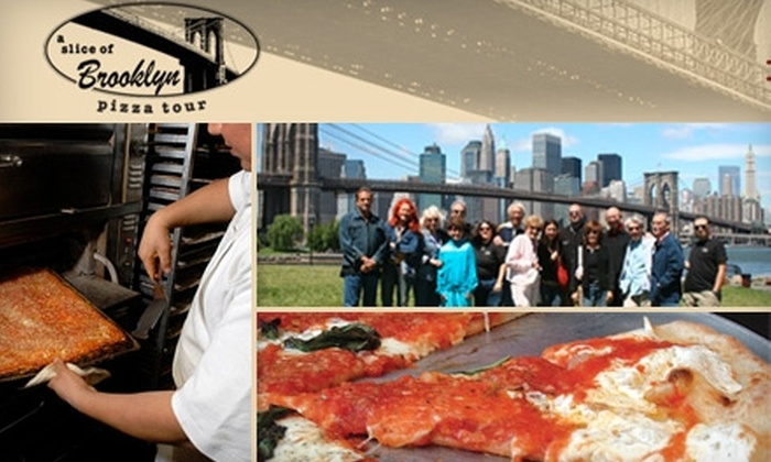 A Slice of Brooklyn Pizza Tours - New York City: $35 for A Slice of Brooklyn Pizza Tour (Up to $75 Value)
