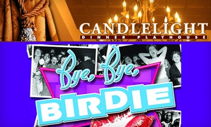 "Candlelight Dinner Playhouse - Johnstown: $49 for Two Dinner-Theater Tickets to ""Bye, Bye, Birdie"" at the Candlelight Dinner Playhouse in Johnstown"