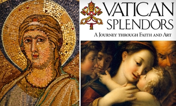 "Vatican Splendors - Downtown Fort Lauderdale: $25 for Two Adult Tickets and Two Audio Tours to ""Vatican Splendors"" at the Museum of Art Fort Lauderdale (Up to $50 Value)"