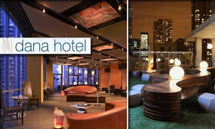 dana hotel and spa - Near North Side: $10 Admission to Vertigo Sky Lounge Black Wednesday Benefit