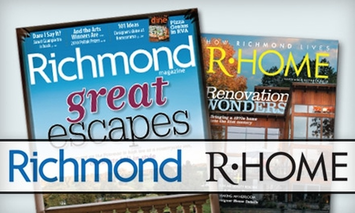 """""""Richmond"""" and """"R-Home"""" Magazines: $14 for a Two-Year Subscription to """"Richmond"""" and """"R-Home"""" Magazines ($26 Value)"""