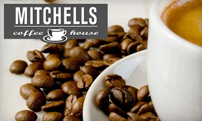 Mitchell's Coffee House - Downtown: $10 for a $20 Gift Card at Mitchell's Coffee House