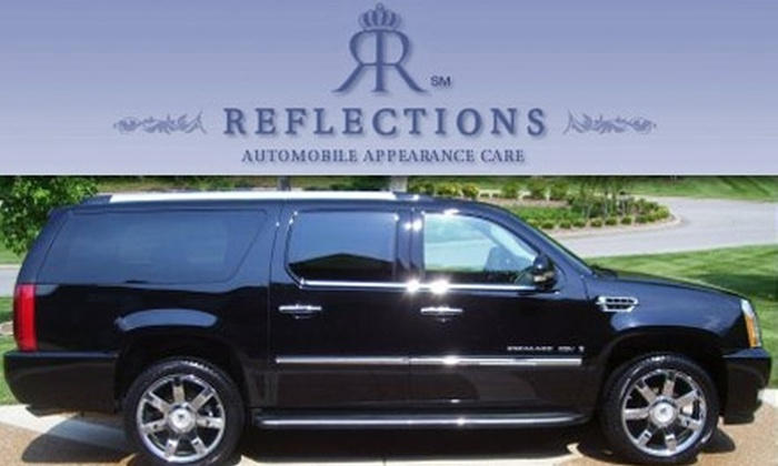 REFLECTIONS - Nashville: $66 for an Impact Detailing from REFLECTIONS (Up to a $136 Value). Buy Here for Extra-Large SUV. See Below for Additional Pricing and Vehicle Sizes.