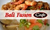 CLOSED - Bali Fusion - Tulsa: $6 for $12 Worth of Authentic Southeast Asian Cuisine at Bali Fusion Cafe