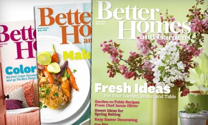 10 for Subscription to Better Homes and Gardens Better Homes