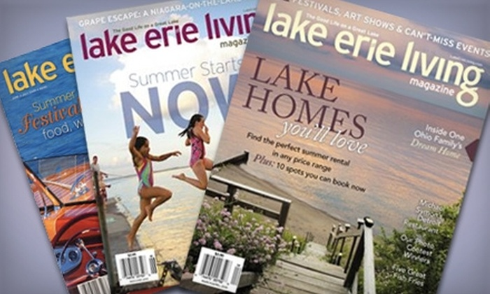 """Lake Erie Living - Erie: $6 for a One-Year Subscription to """"Lake Erie Living"""" Magazine ($12.95 Value)"""