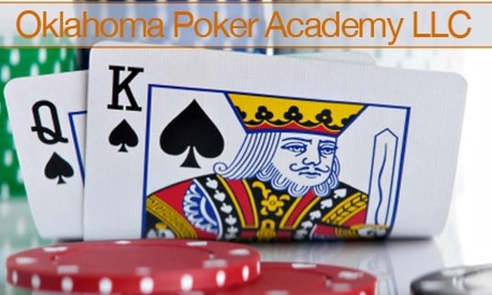 Oklahoma Poker Academy - Northeast Oklahoma City: $60 for One Beginner II Poker Course at Oklahoma Poker Academy ($359 Value)