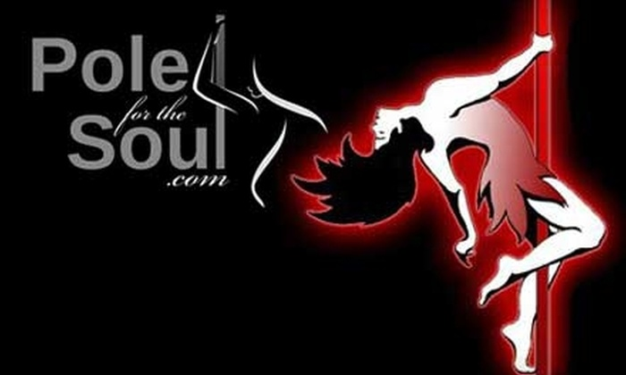 Pole For The Soul - Whittier Heights: $20 for a 90-Minute Pole-Dancing Workshop at Pole For The Soul