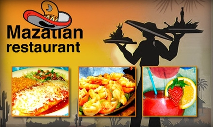 Mazatlan - Multiple Locations: $15 for $35 Worth of Mexican Fare and Drinks at Mazatlan