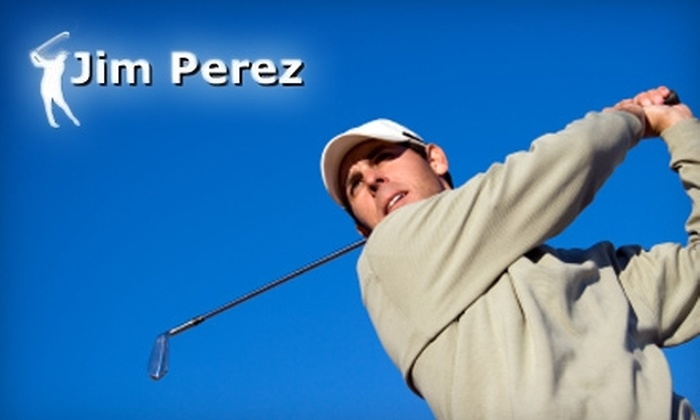 Jim Perez Golf - Sierra Sky Park: $50 for a One-Hour Golf Lesson from Jim Perez Golf ($130 Value)
