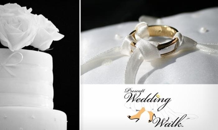 Prescott Wedding Walk - Prescott: $5 Admission for Two to the Prescott Wedding Walk on April 24 ($10 Value)