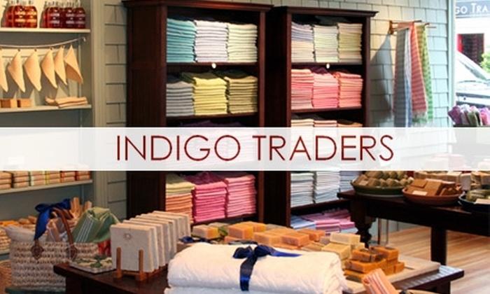 Indigo Traders or Indigo Bath - Multiple Locations: $15 for $30 Worth of Mediterranean Home Furnishings or Bath Products at Indigo Traders or Indigo Bath
