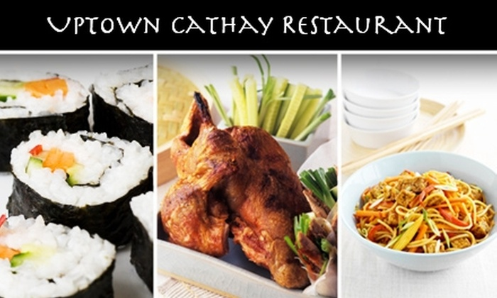 Uptown Cathay Restaurant  - Chevy Chase-DC: $15 for Asian Cuisine at Uptown Cathay Restaurant ($35 Value)