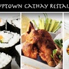 57% Off at Uptown Cathay Restaurant