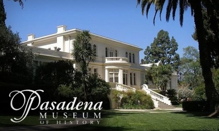 "Pasadena Museum of History - North Arroyo: $4 Ticket to Either the ""Pasadena Patron"" Tour or the ""A Stroll Through History"" Tour at Pasadena Museum of History ($8 Value)"