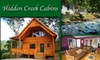 Hidden Creek Cabins  - Charlotte: $200 for 2-Night Stay in 3- or 4-Bedroom Cabin at Hidden Creek Cabins (Up to $450 Value). Additional Rates and Cabin Options Below.