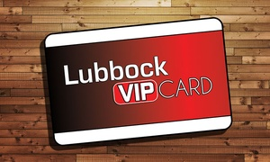 Lubbock VIP Card: One or Two Lubbock Discount Cards from Lubbock VIP (50% Off)