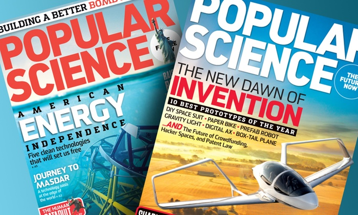 Popular Science Subscription: $9 for a Two-Year Subscription to Popular Science Magazine from Bonnier Corporation ($18 List Price). Free Shipping.