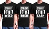 Straight Outta T-Shirt: Straight Outta T-Shirt