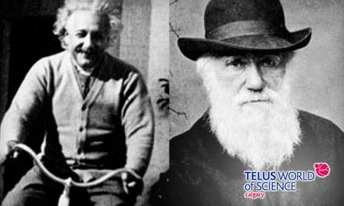 "TELUS World of Science – Calgary - Downtown: $18 for Two Tickets to the ""Einstein & Darwin"" Exhibit at TELUS World of Science – Calgary ($39.50 Value)"