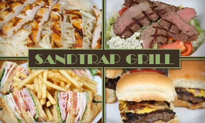 Sandtrap Grill - Willowbrook: $10 for $25 Worth of Casual American Fare at Sandtrap Grill