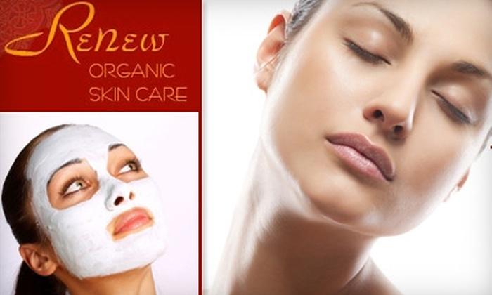 Renew Organic Skin Care - Hampden: $49 for a Premier Facial at ReNew Organic Skin Care ($99 Value)