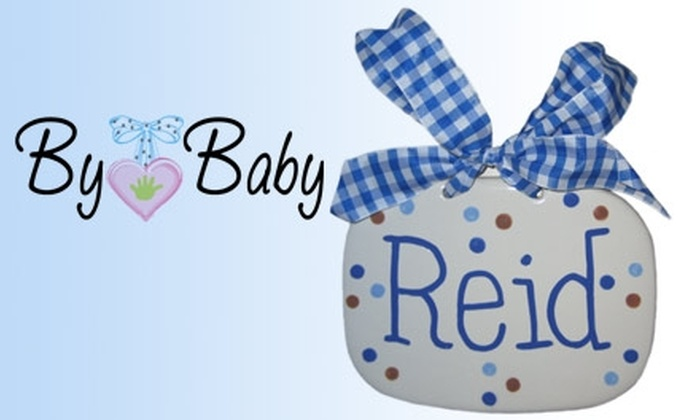 By Baby - San Jose: $18 for a Custom Ceramic Baby-Name Plaque or Gifts from By Baby ($36 Value)